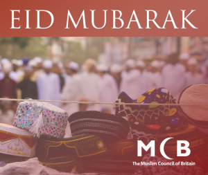 Eid Mubarak from the Muslim Council of Britain